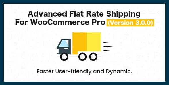 Advance Flat Rate Shipping Method For WooCommerce